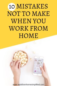Mistakes Not to Make When You Work From Home