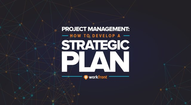 How to Write a Strategic Plan for a Project  Adobe Workfront