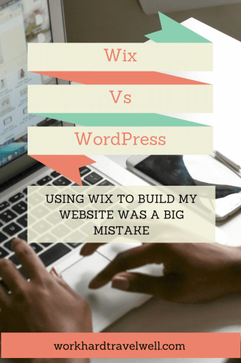 A comparison of Wix vs WordPress and why using Wix to build my website was a big mistake.