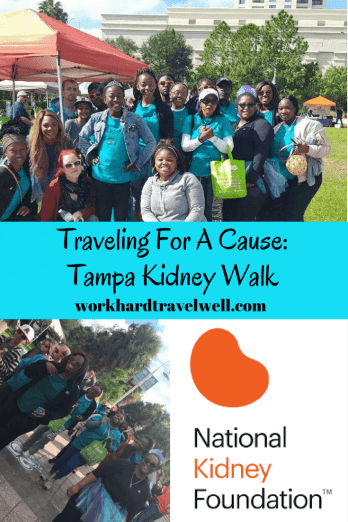 Traveling For A Cause: Tampa Kidney Walk