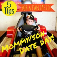 5 Tips for a Fantastic Mommy/Son (or Daughter) Date Day!