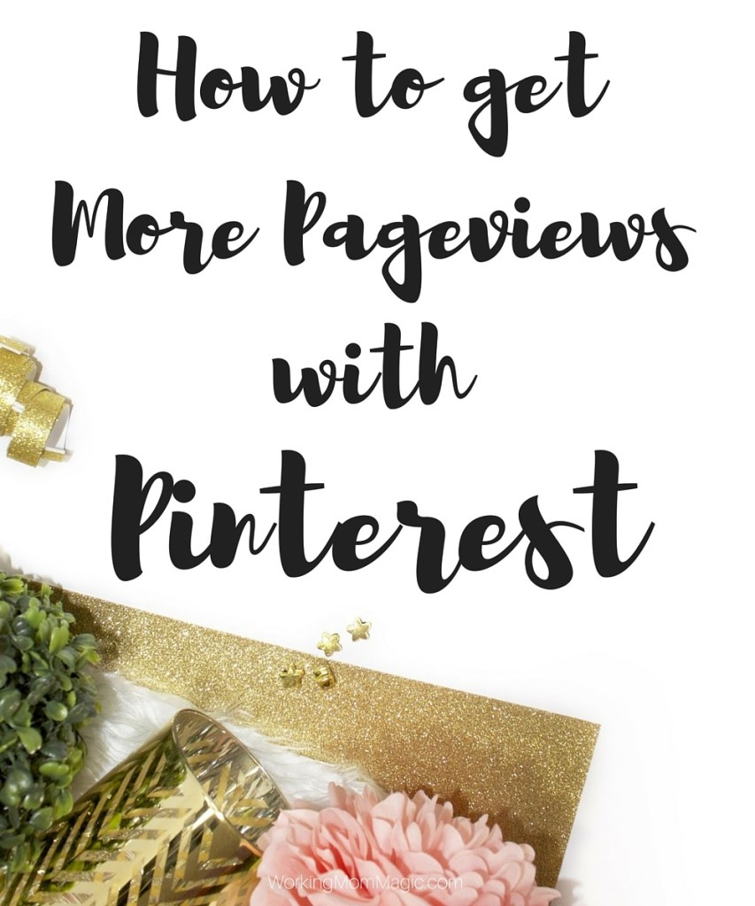 How to Get More Pageviews With Pinterest