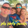 July Family Favorites