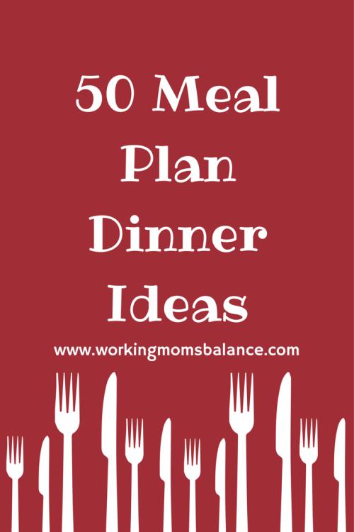 50 Meal Plan Dinner Ideas