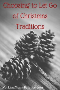 Letting go of Christmas Traditions.