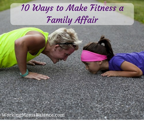 Struggling to find time to workout? Tired of choosing between your health and time with your kids? Why not do it together? Make fitness a family affair.