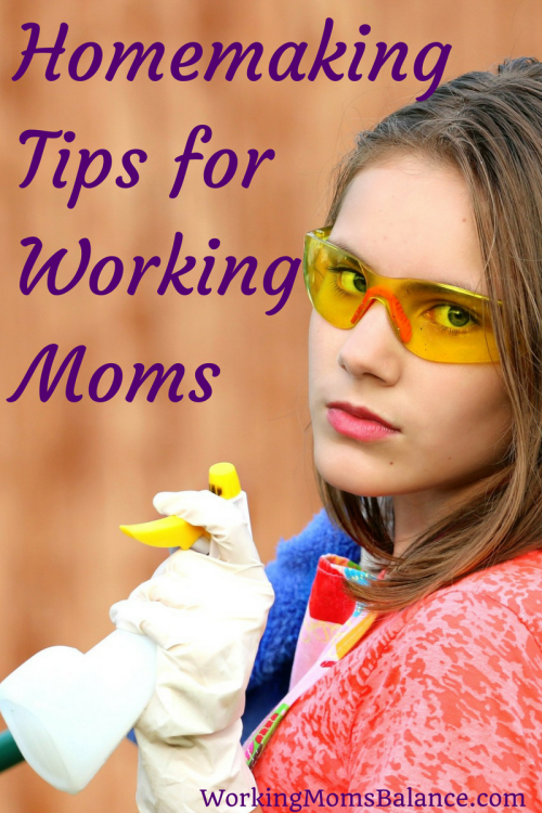 Homemaking is often considered to be a stay at home mom thing, but homemaking is important for working moms too. But the usual advice for stay at home moms doesn't always work for working moms. Here are tips specifically geared to help working moms tackle everything that comes with homemaking.