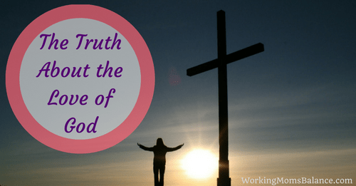 The Truth About the Love of God
