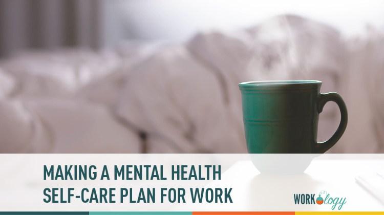 self-care, health care, mental health care, mental health, self care plan