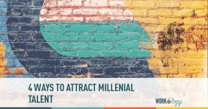 4 Secrets to Attracting & Recruiting Millennial Talent