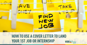 Cover Letter Your Way to an Internship or First Job