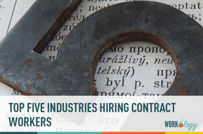 Top 5 Industries Hiring for Contract Workers