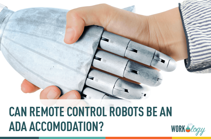 Can Remote Control Robots Be an ADA Accommodation?
