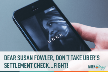 Dear Susan Fowler, Please Don't Take Uber's Settlement Offer