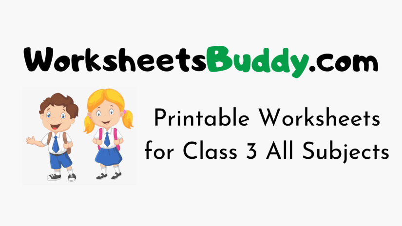 Worksheets for Class 3 All Subjects