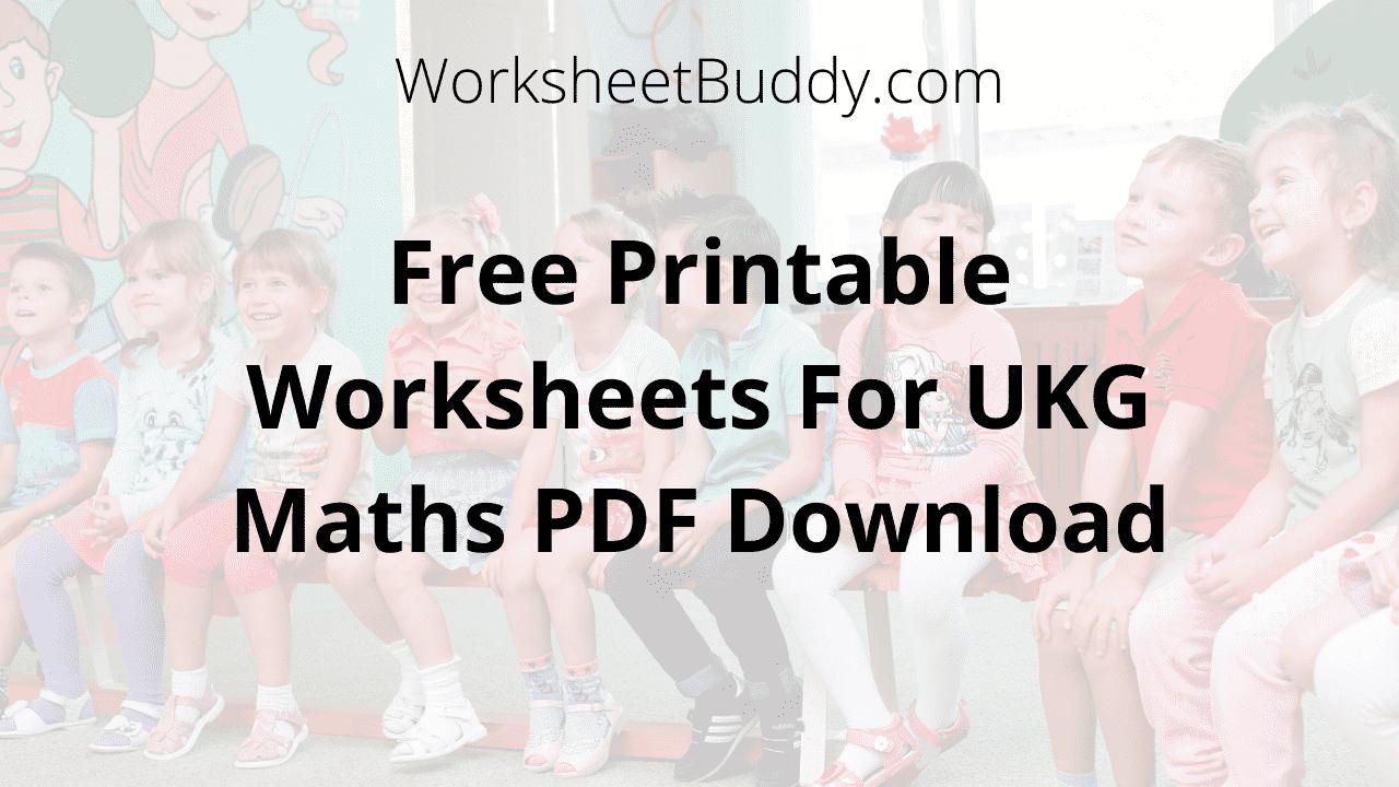 UKG Maths Worksheets