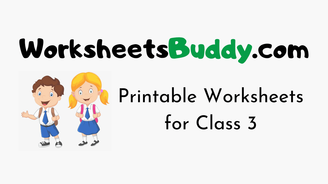 Printable Worksheets for Class 3