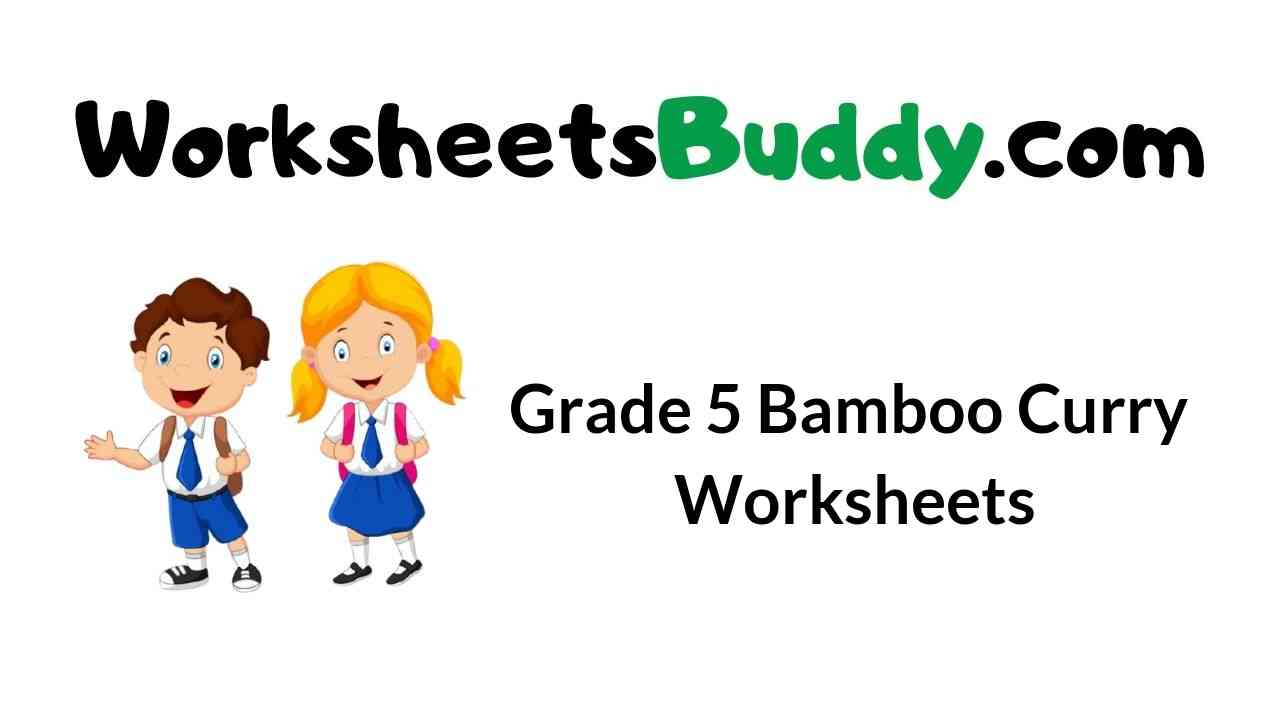 grade-5-bamboo-curry-worksheets