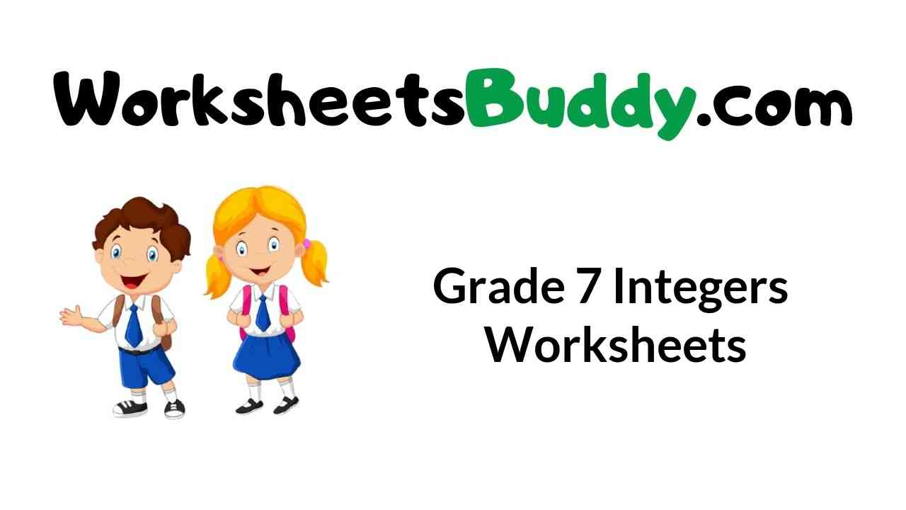 small resolution of Grade 7 Integers Worksheets - WorkSheets Buddy