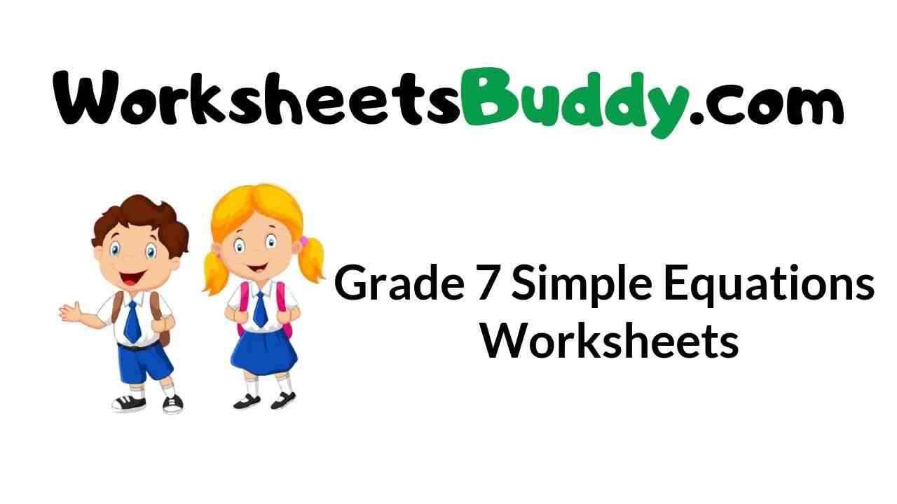 medium resolution of Grade 7 Simple Equations Worksheets - WorkSheets Buddy