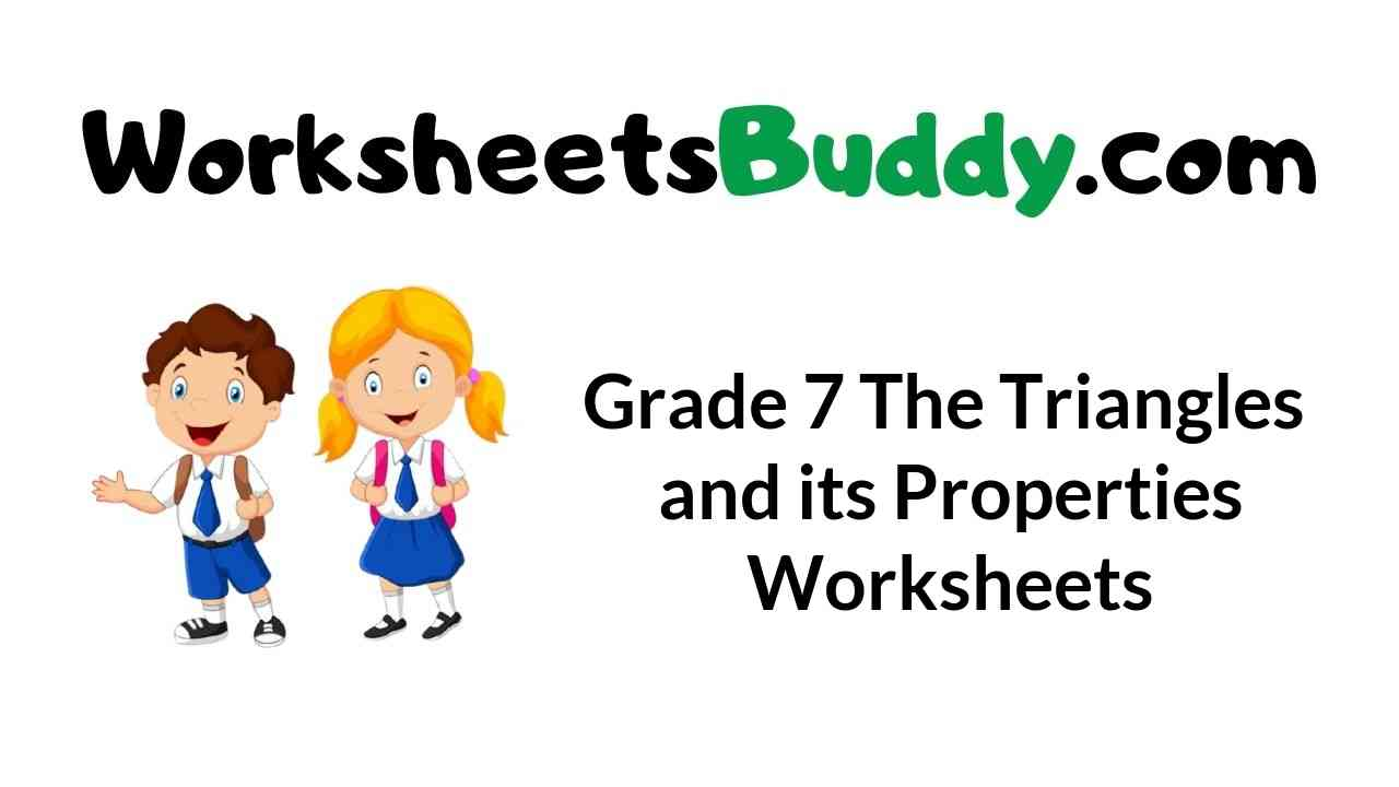 Grade 7 The Triangle and Its Properties Worksheets - WorkSheets Buddy [ 720 x 1280 Pixel ]