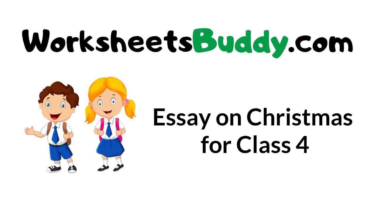 essay-on-christmas-for-class-4