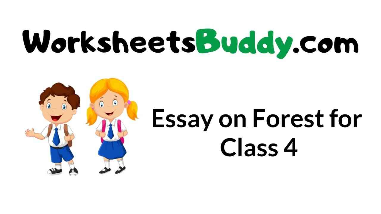 essay-on-forest-for-class-4