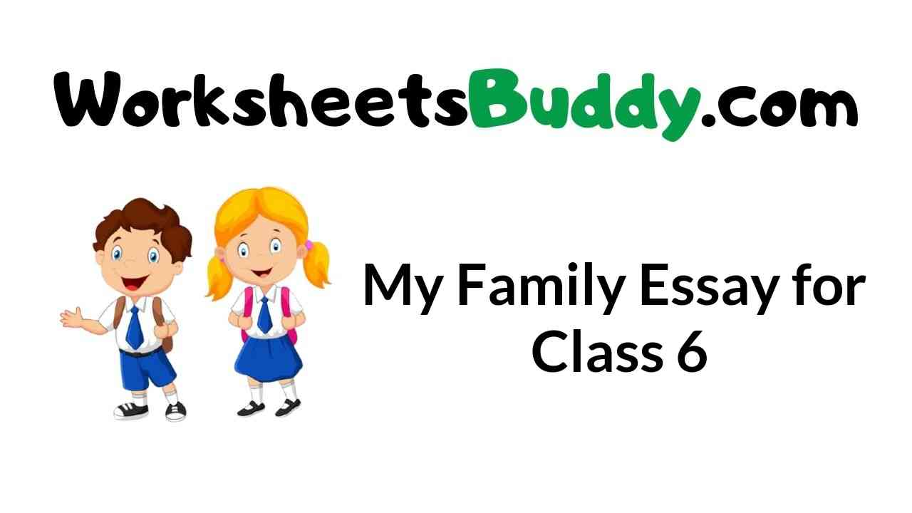 my-family-essay-for-class-6