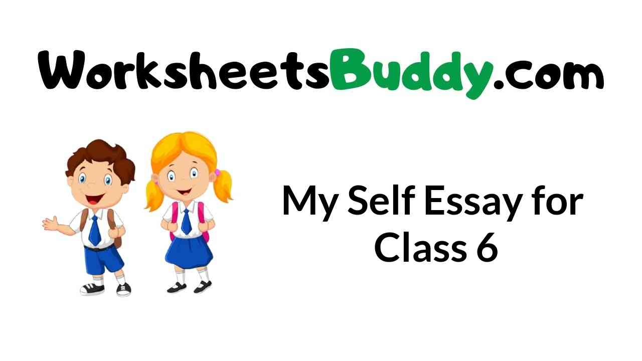 my-self-essay-for-class-6