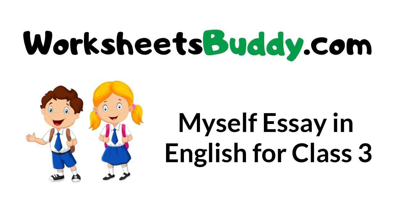myself-essay-in-english-for-class-3