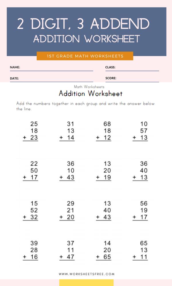 2 Digit, 3 Addend Addition Worksheet Grade 1