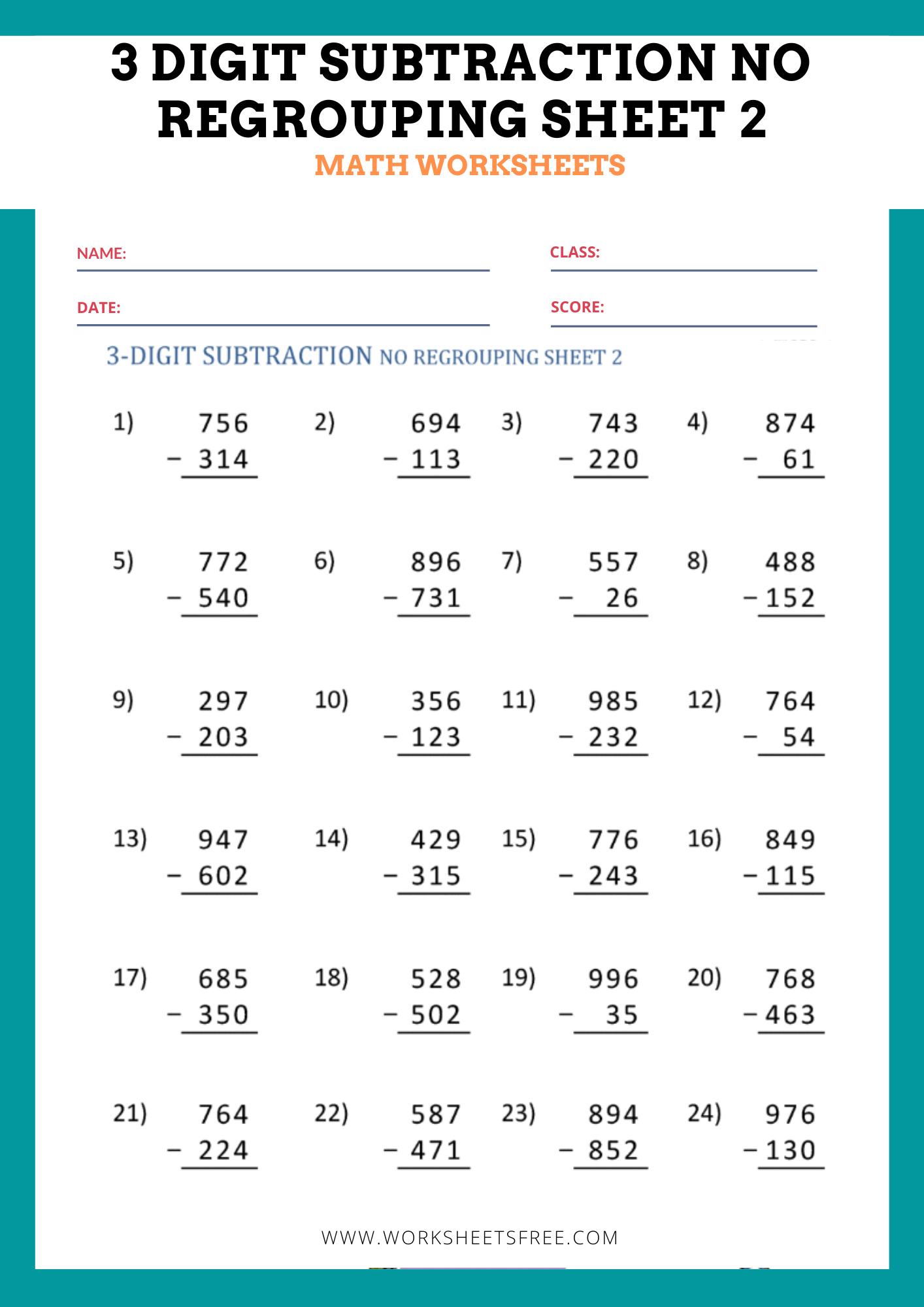 3 Digit Subtraction No Regrouping Sheet 2