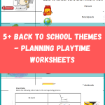 5+ Back to School Themes - Planning Playtime Worksheets