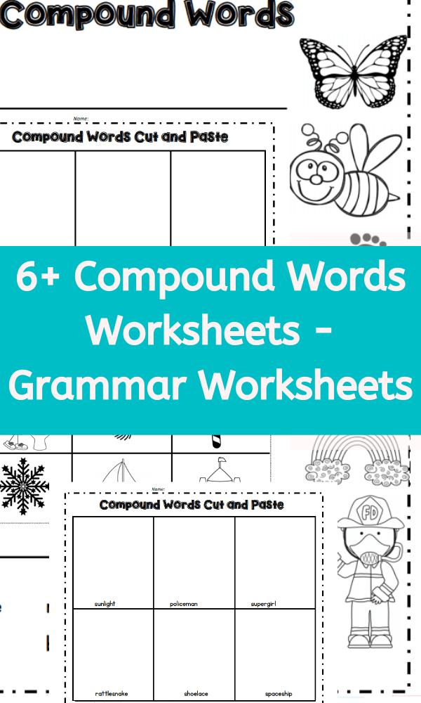 6+ Compound Words Worksheets - Grammar Worksheets