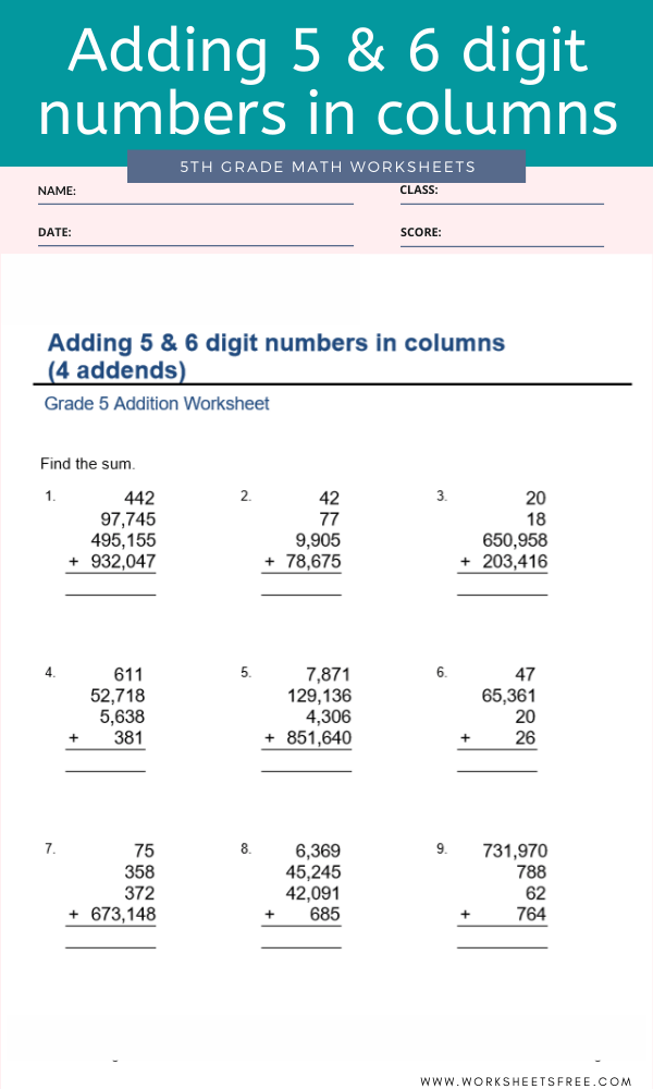 Adding 5 & 6 digit numbers in columns For Grade 5