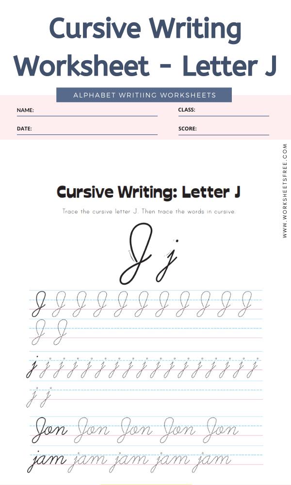 Cursive Writing Worksheet - Letter J Alphabet Worksheets