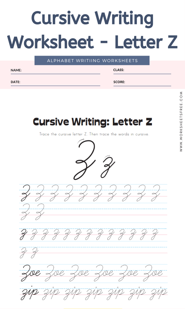Cursive Writing Worksheet - Letter Z Alphabet Worksheets