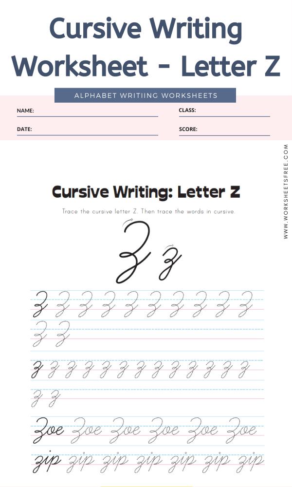 Cursive Writing Worksheet - Letter Z Alphabet Worksheets