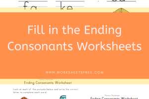 Fill in the Ending Consonants Worksheets