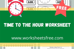 Time To The Hour Worksheet