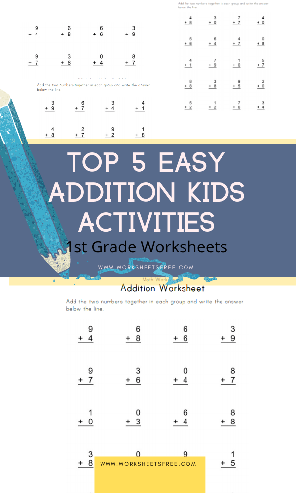 Top 5 Easy Addition Kids Activities 1st Grade Worksheets