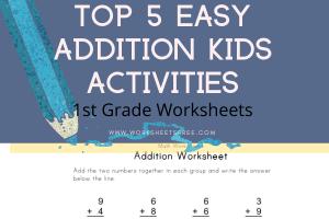 Top 5 Easy Addition Kids Activities 1st Grade Worksheets
