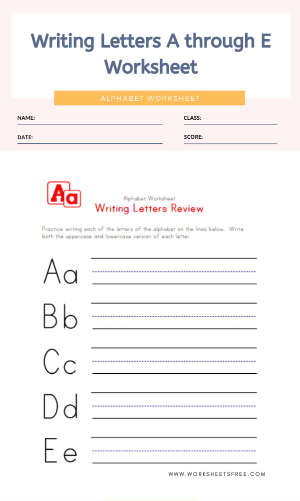 Writing Letters A through E Worksheet