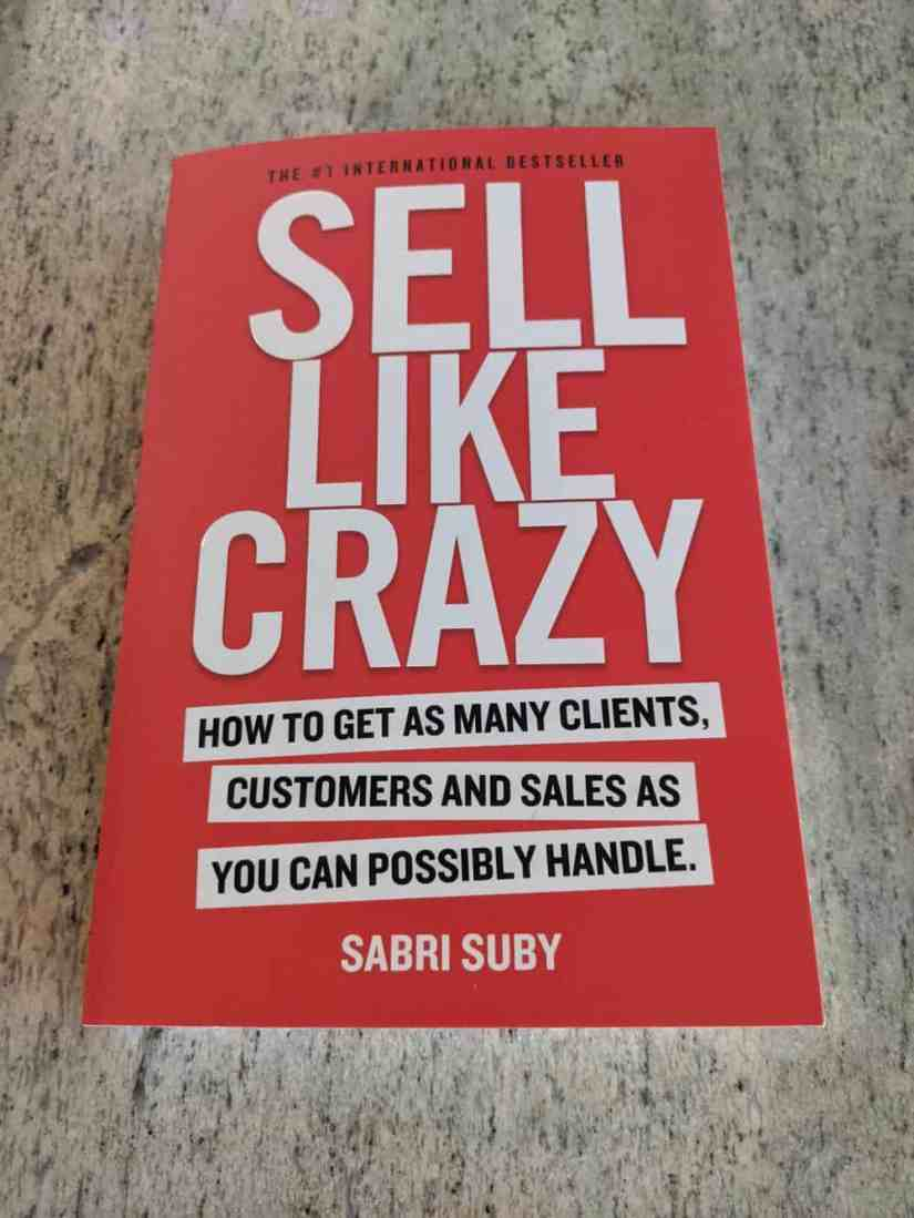 Sell Like Crazy - Sabri Suby Book Summary Front Cover