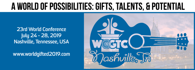 A World of Possibilities: Gifts, Talents, & Potential - 2019 WCGTC World Conference