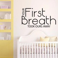 Your First Breath Baby Nursery Quote Wall Sticker - World ...
