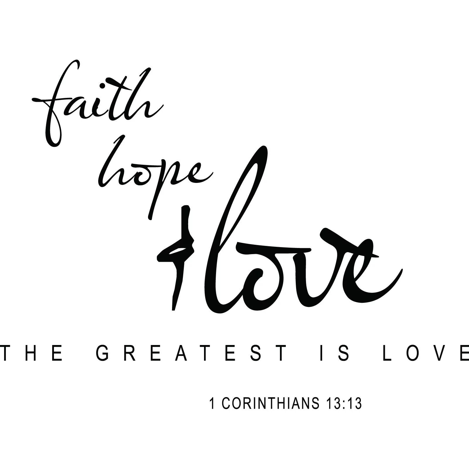 Faith Hope Love Religious Quote Wall Sticker Decal