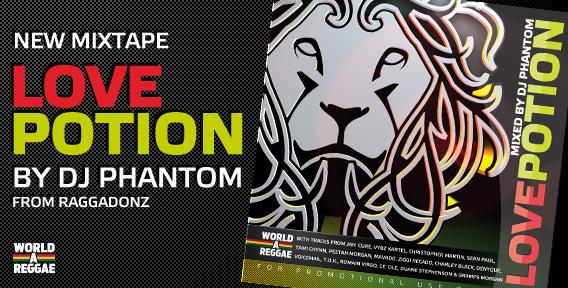 Free Download: LOVE POTION Mixtape by DJ PHANTOM - Reggae