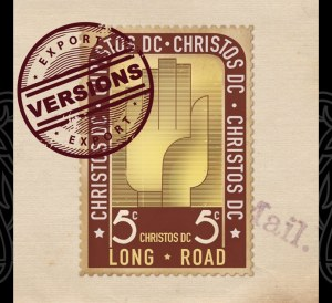 Christos DC Long Road Versions