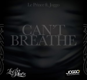 Joggo le prince can't breathe